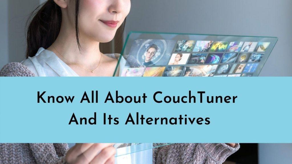 Couchtuner Best Alternatives 2020