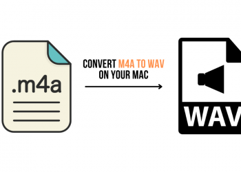 5 Methods to Convert M4A to WAV on Your Mac